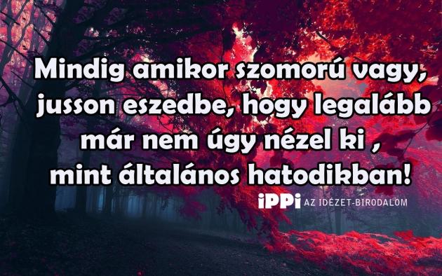 idézetek ha szomorú vagy Boldogság | ippi.hu
